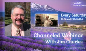 HUCOLO Webinar Channeled by Jim Charles. July 2, 2016. 10:00 AM EDT
